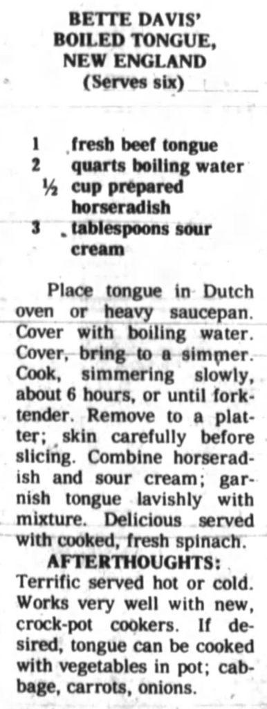 Bette Davis' Boiled Tongue, New England.