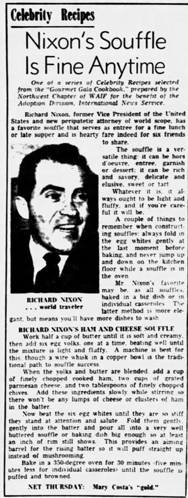 Richard Nixon's Ham and Cheese Souffle.